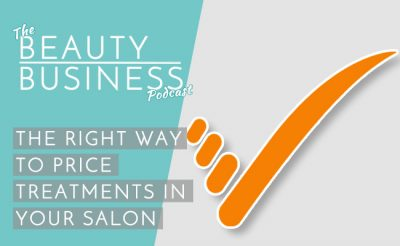 The Right Way to Price Treatments In Your Salon