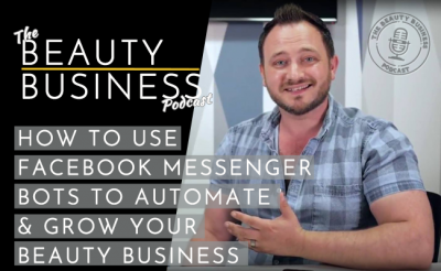 How To Use Facebook Messenger Bots to Automate and Grow Your Beauty Business image