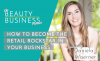 How to Become The Retail Rockstar in Your Business with Daniela Woerner image