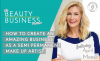 How to Create an Amazing Business as a Semi Permanent Make Up Artist with April Meese image