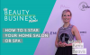 episode 32 how to 5 star your home salon or spa image