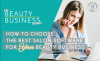 episode 34 How to Choose the Best Salon Software for Your Beauty Business image
